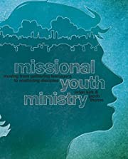 Missional Youth Ministry: Moving from…