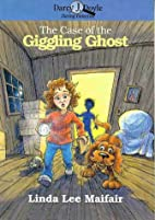 The Case of the Giggling Ghost (Darcy J.…