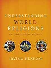 Understanding World Religions: An…