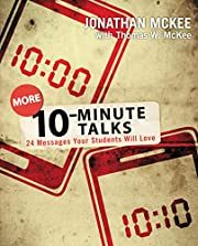 More 10-Minute Talks: 24 Messages Your…