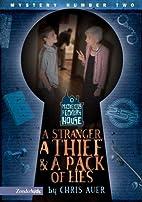 A Stranger, a Thief & a Pack of Lies by…