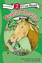 Double Trouble (I Can Read! / A Horse Named…