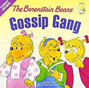 The Berenstain Bears' Gossip Gang…