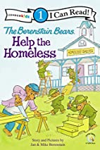 The Berenstain Bears Help the Homeless by…