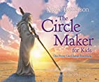 The Circle Maker for Kids: One Prayer Can…