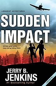 Sudden Impact: An Airquest Adventure bind-up…