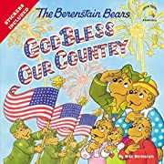 The Berenstain Bears God Bless Our Country…
