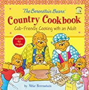 The Berenstain Bears' Country Cookbook:…