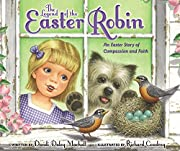 The Legend of the Easter Robin: An Easter…