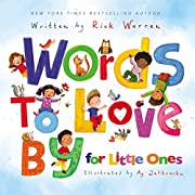 Words to Love By for Little Ones por Rick…