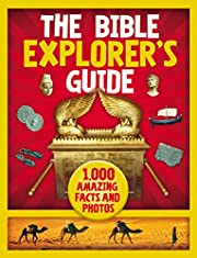The Bible Explorer's Guide: 1,000…