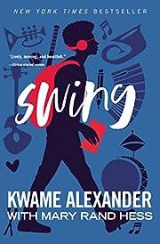 Swing (Blink) – tekijä: Kwame Alexander
