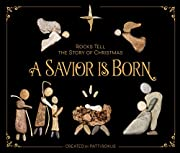 A Savior Is Born: Rocks Tell the Story of…