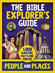 The Bible Explorer's Guide People and…