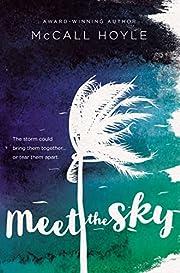 Meet the sky av McCall Hoyle