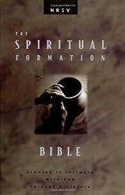 Spiritual Formation Bible : Growing in…