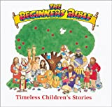 Click to read reviews or buy The Beginners Bible: Timeless Childrens Stories