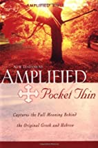 The Amplified New Testament by Zondervan…