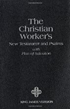 The Christian Workers : New Testament and…