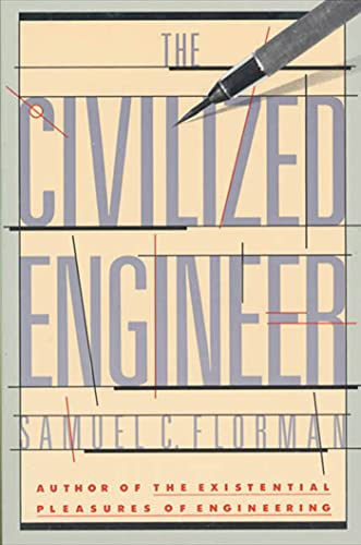 The Civilized Engineer, Florman, Samuel