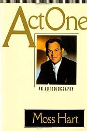 Act One: An Autobiography par Moss Hart