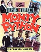 The First 20 Years of Monty Python by Kim…