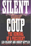 Silent Coup: The Removal of a President: Len Colodny,Robert Gettlin: 9780312051563: Amazon.com: Books cover