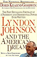 Lyndon Johnson and the American Dream by…