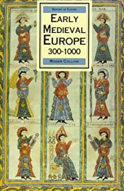 Early Medieval Europe 300-1000 (History of…