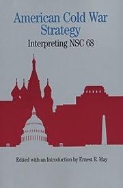American Cold War strategy : interpreting…