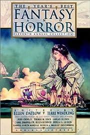 The Year's Best Fantasy and Horror de Ellen…