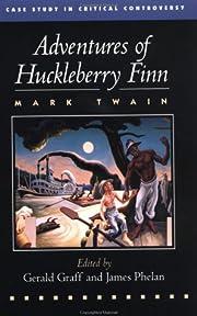 Adventures of Huckleberry Finn: A Case Study…