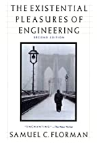 The Existential Pleasures of Engineering by…