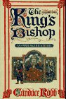 The king's bishop : an Owen Archer mystery / Candace Robb