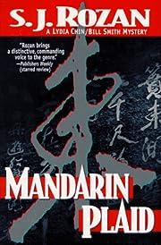 Mandarin Plaid: A Lydia Chin/Bill Smith…
