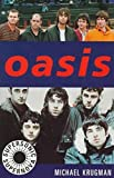 Oasis : supersonic supernova / Michael Krugman
