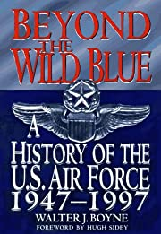 Beyond the Wild Blue: A History of the U.S.…
