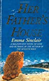 Her father's house / Emma Sinclair