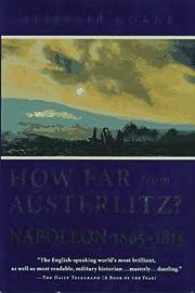 How far from Austerlitz? : Napoleon,…