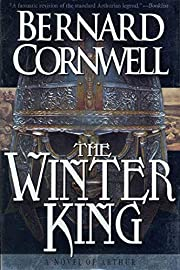 The Winter King (The Arthur Books #1) by…