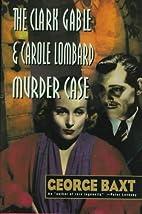 The Clark Gable and Carole Lombard Murder…