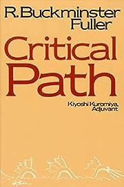 Critical Path por R. Buckminster Fuller
