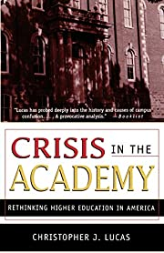 Crisis in the Academy: Rethinking Higher…