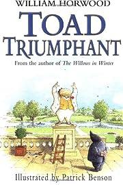 Toad Triumphant por William Horwood