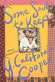 Some Soul to Keep de J. California Cooper
