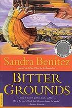 Bitter Grounds by Sandra Benitez