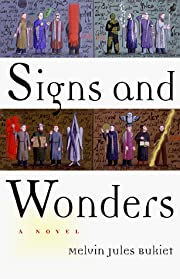 Signs and Wonders: A Novel door Melvin Jules…