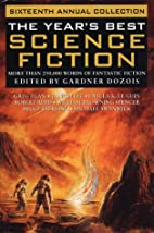 The Year's Best Science Fiction: Sixteenth…