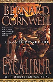Excalibur - A Novel Of Arthur - The Warlord…