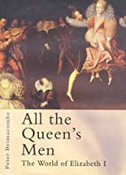 All the Queen's Men by Peter Brimacombe